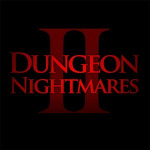 Dungeon Nightmares II