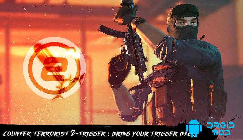 Counter Terrorist 2 Trigger